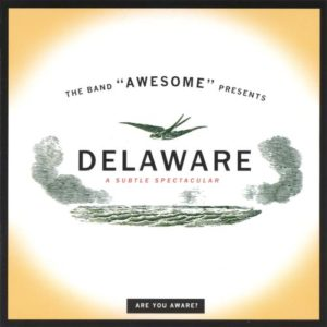 essential Delaware albums awesome
