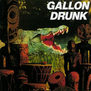 essential punk blues albums Gallon Drunk