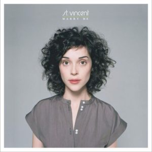 best St. Vincent songs Marry Me
