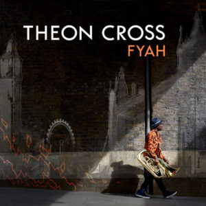 Theon Cross Fyah review