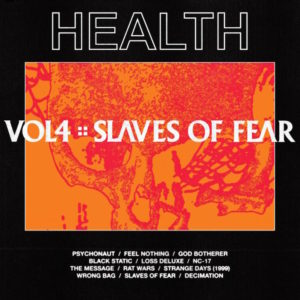 Health Slaves of Fear review album of the week