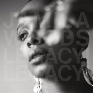 Jamila Woods new album Legacy Legacy