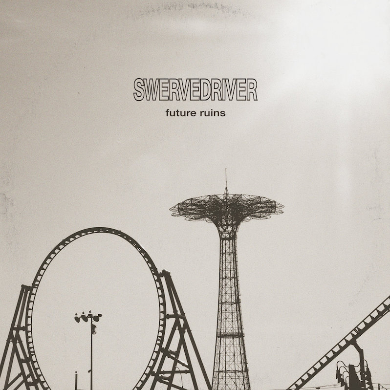 Swervedriver Future Ruins review