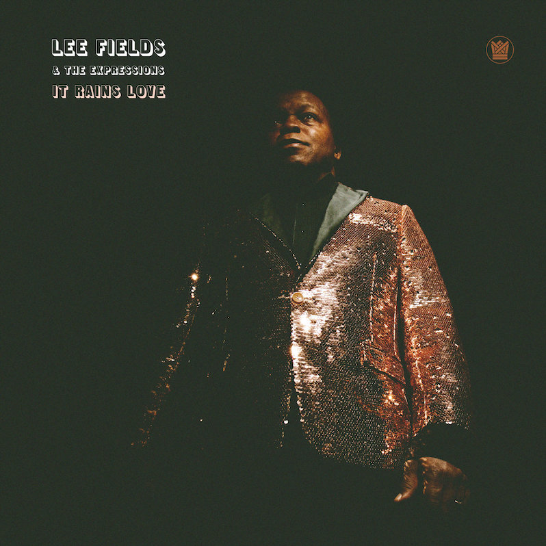 Lee Fields It Rains Love review