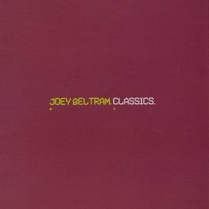 essential Queens albums Joey Beltram