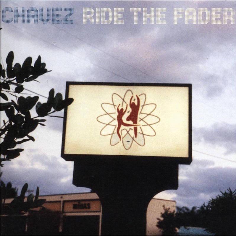 Chavez Ride the Fader swan song