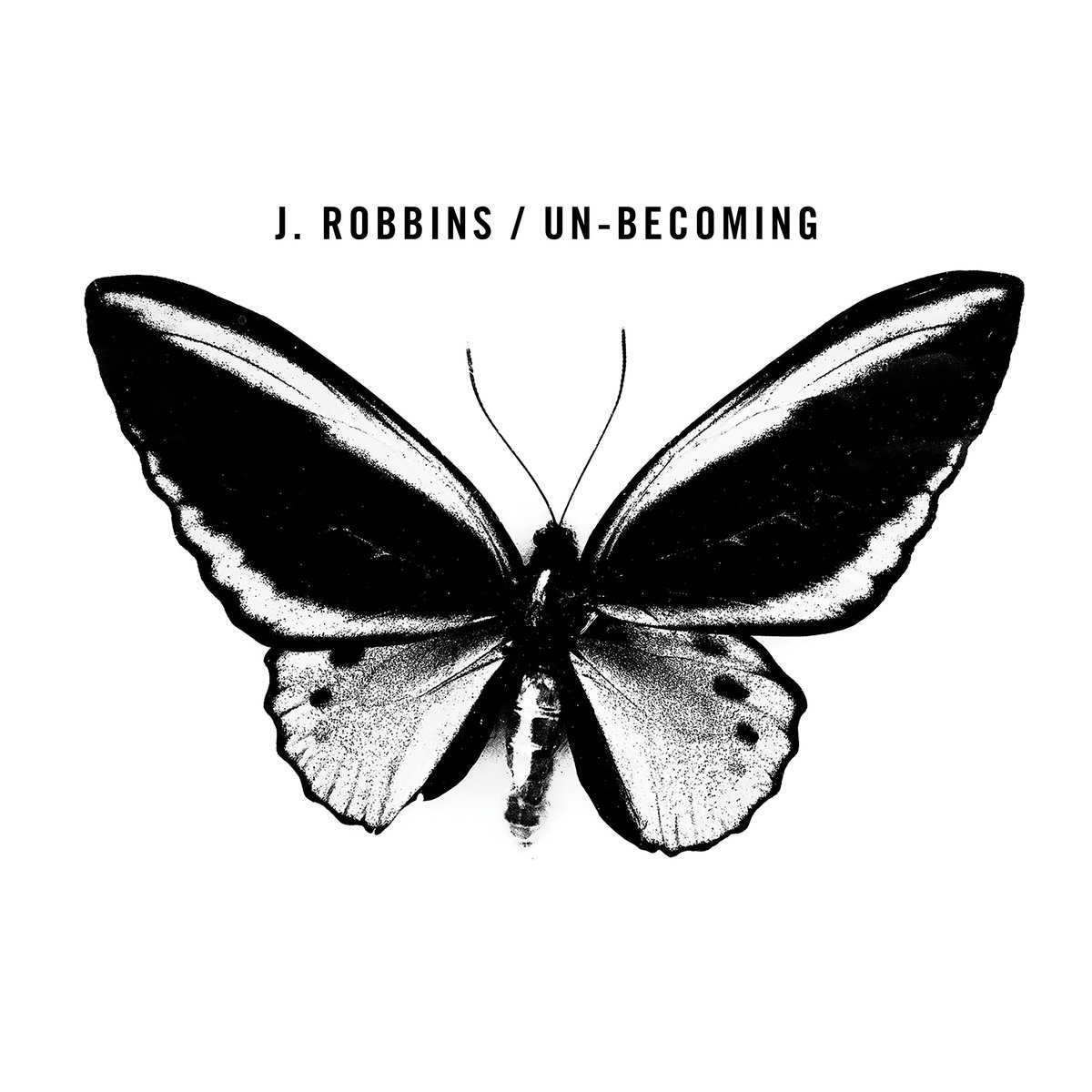 J. Robbins new album Un-becoming