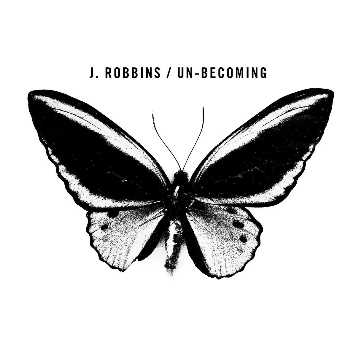 J. Robbins new album Un-becoming