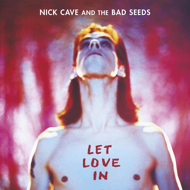 Nick Cave Let Love In 25 years menace elegance