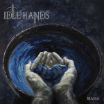 Idle Hands Mana review