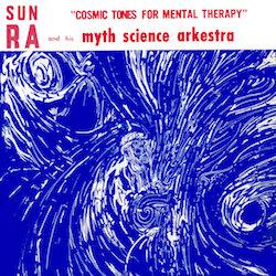 beginner's guide Sun Ra Cosmic Tones