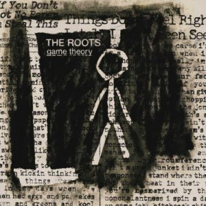 best hip-hop albums of the millennium The Roots Game Theory