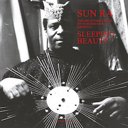 beginner's guide Sun Ra Sleeping Beauty