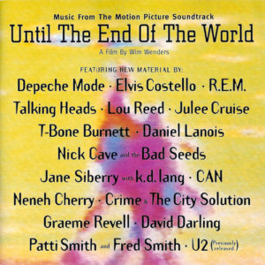 essential 90s movie soundtracks until the end of the world
