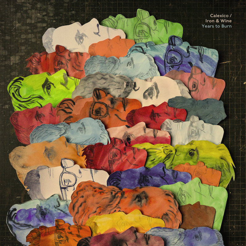 Iron and Wine Calexico Years to Burn review