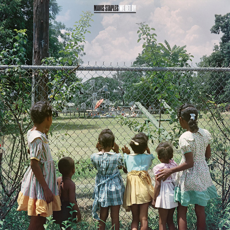 Mavis Staples We Get By review