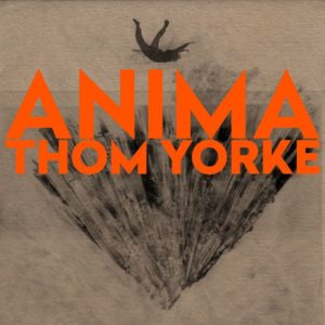 Thom Yorke new album Anima