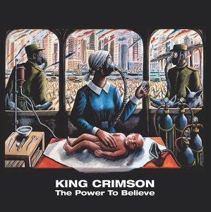 King Crimson Beginner's guide power to believe