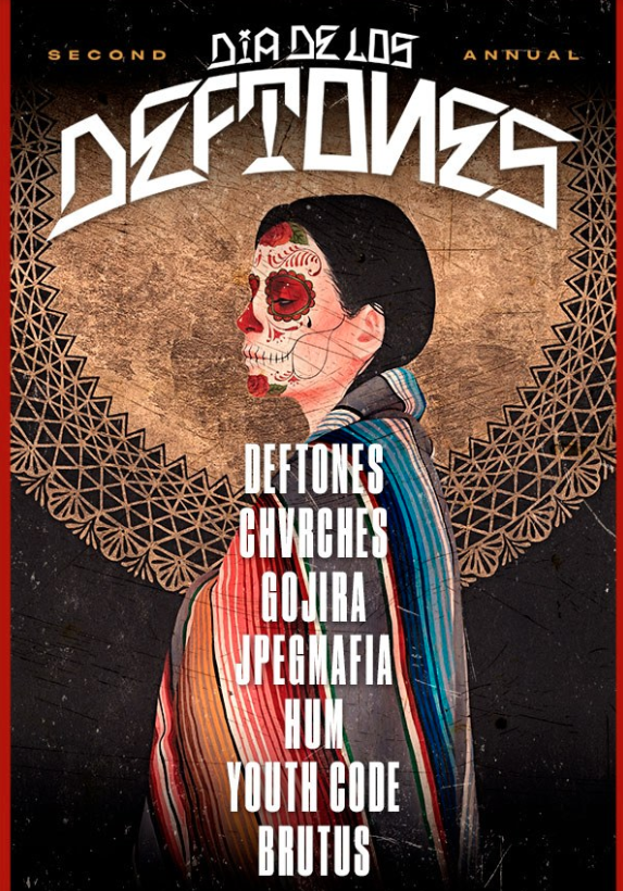 Dia De Los Deftones 2019 lineup