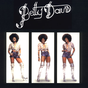 top 150 best albums of the 70s Betty Davis