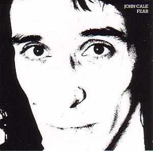 top 150 best albums of the 70s John Cale Fear