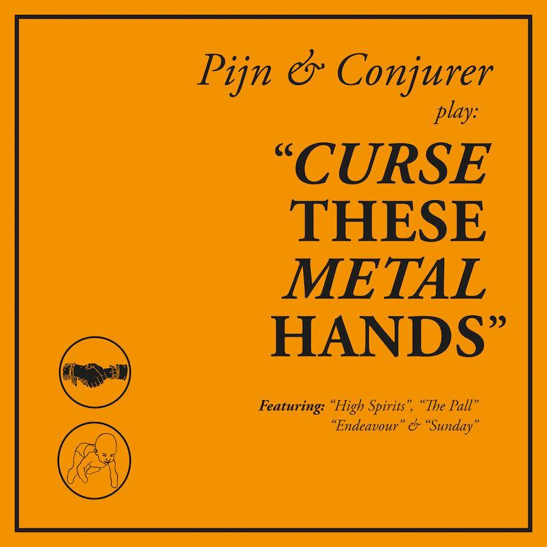 Pijn Conqueror Curse These Metal Hands review