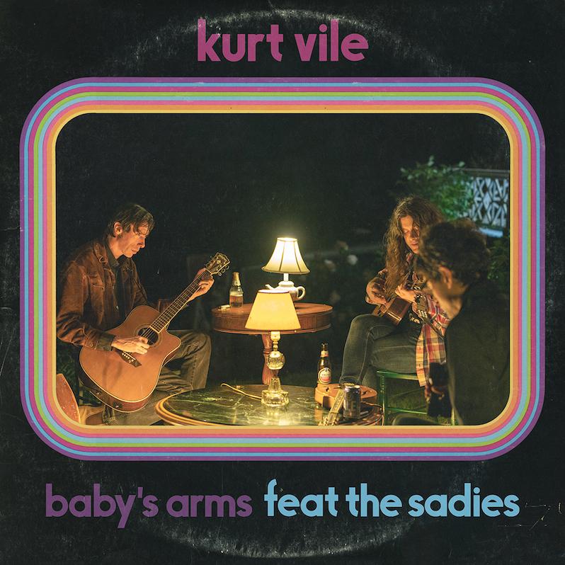 Kurt Vile Baby's Arms Sadies