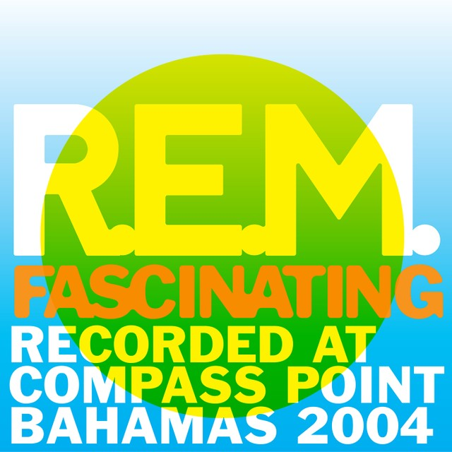R.E.M. unreleased track Fascinating