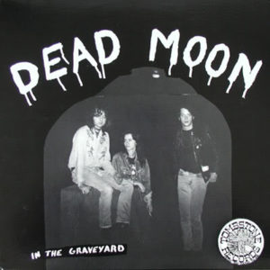 essential Portland albums Dead Moon