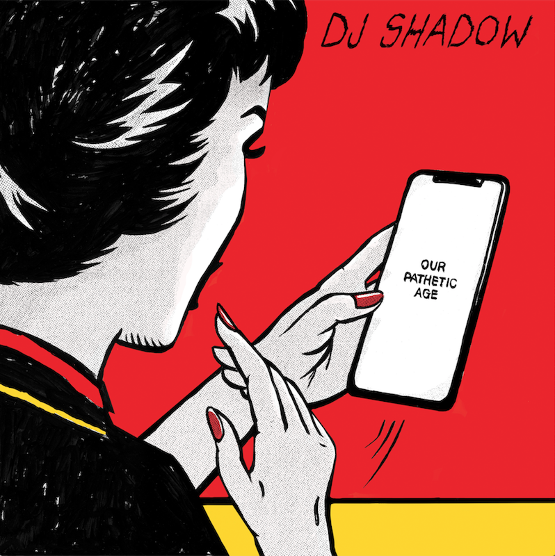 DJ Shadow new album Our Pathetic Age