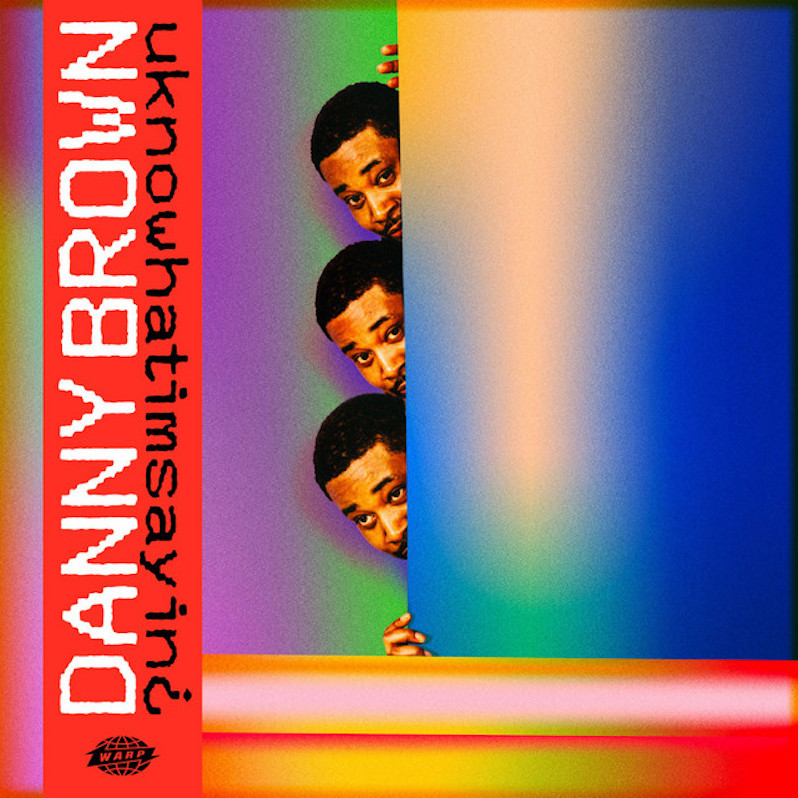 Danny Brown uknowhatimsayin review album of the week