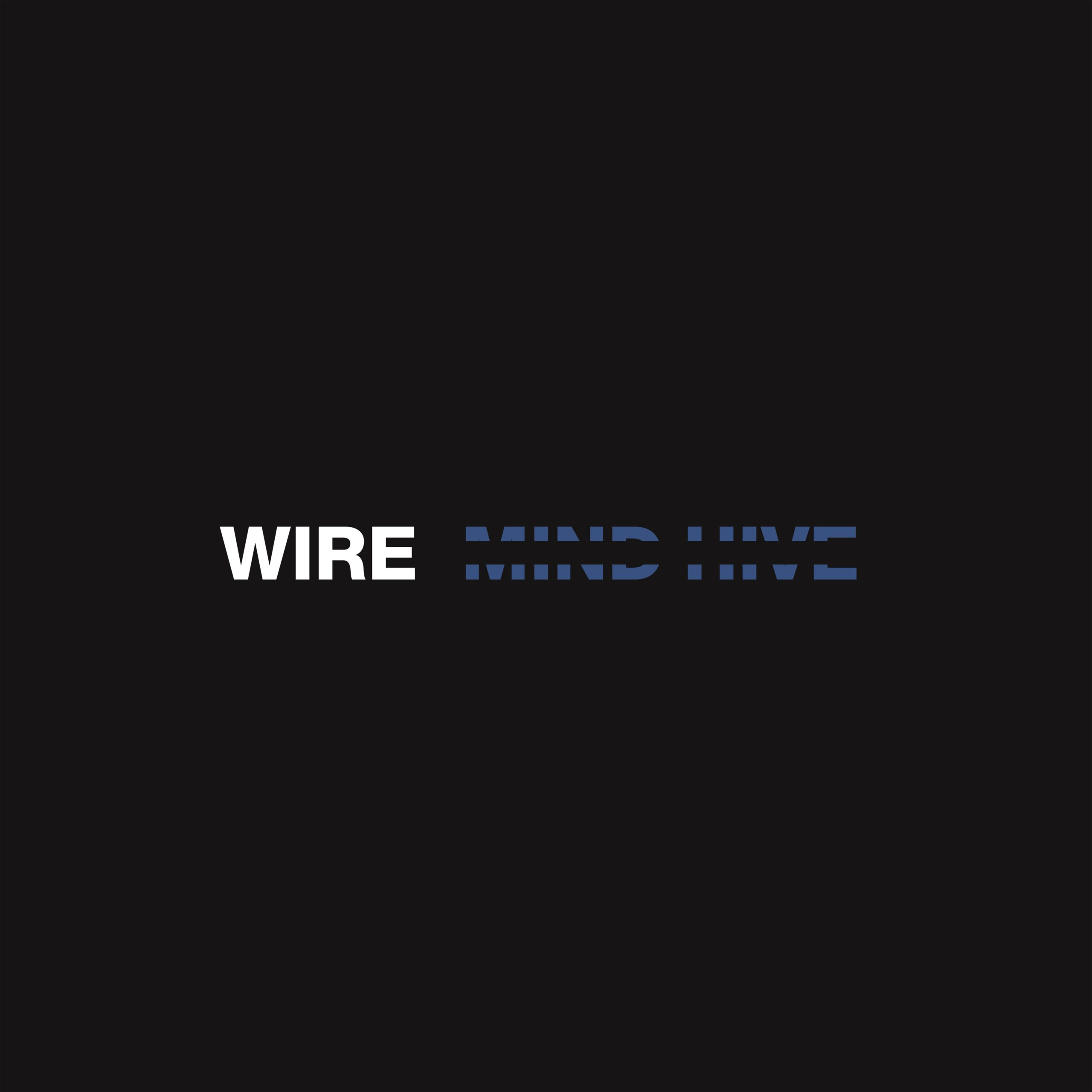 Wire new album Mind Hive