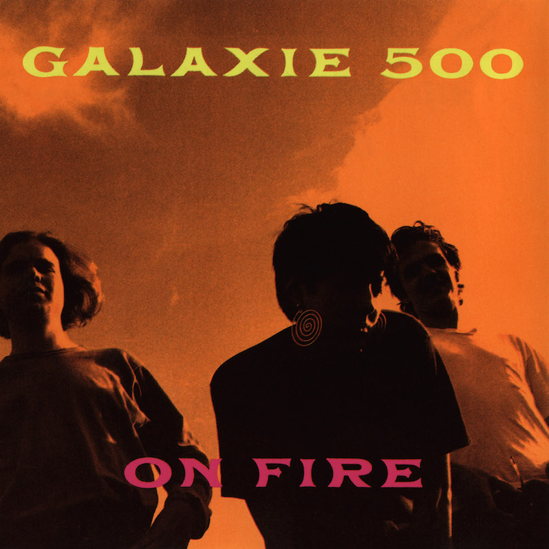 Galaxie 500 On Fire Hall of Fame 30th anniversary