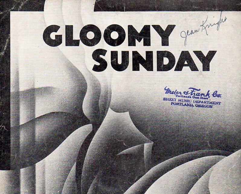 Gloomy Sunday Hungarian Suicide Song