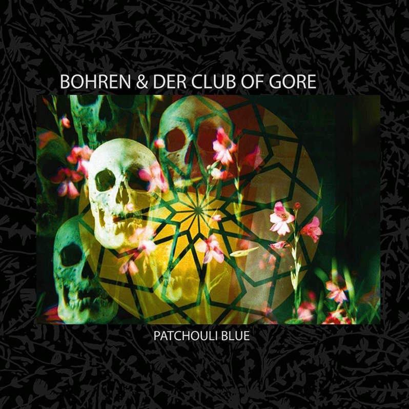 Bohren and Der Club of Gore Patchouli Blue review