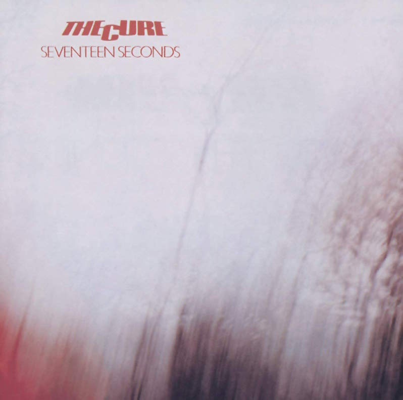 The Cure Seventeen Seconds hall of fame post-punk masterpiece