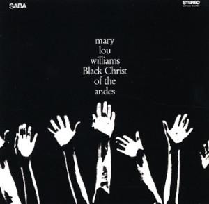 essential albums of faith Mary Lou Williams