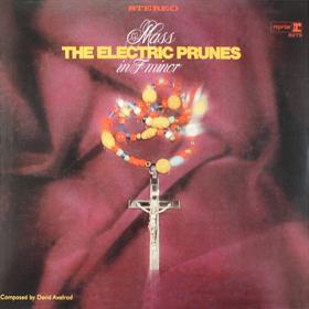 essential albums of faith Electric Prunes