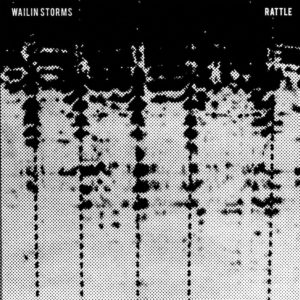 Wailin Storms Rattle review Album of the Week