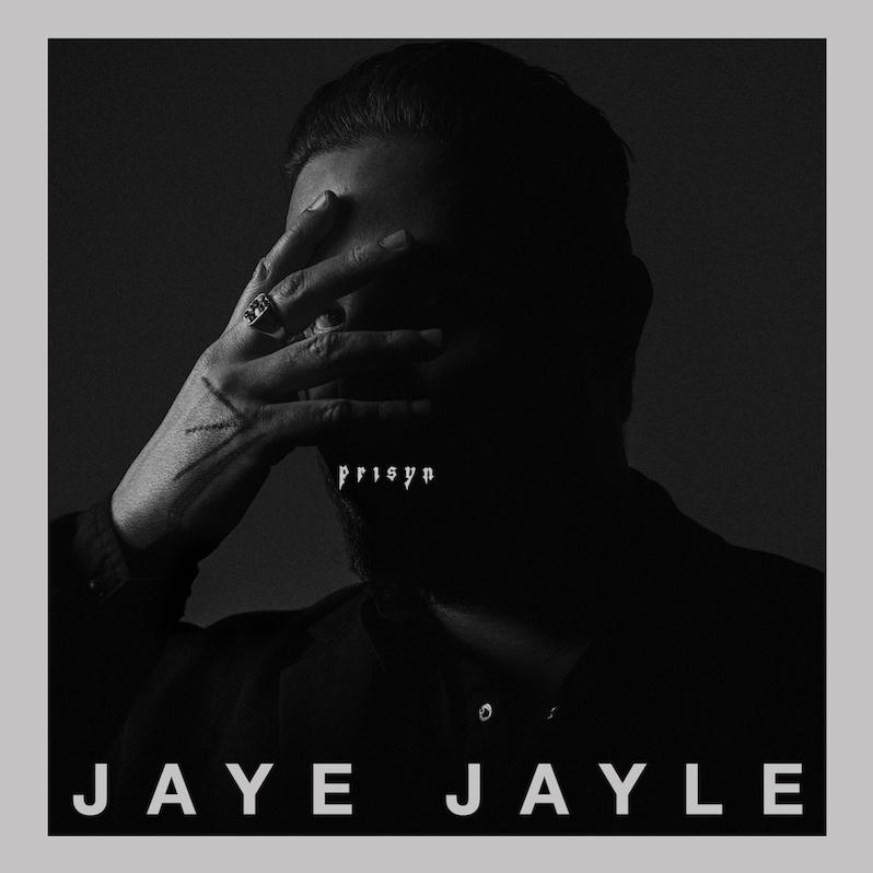Jaye Jayle new album Prisyn