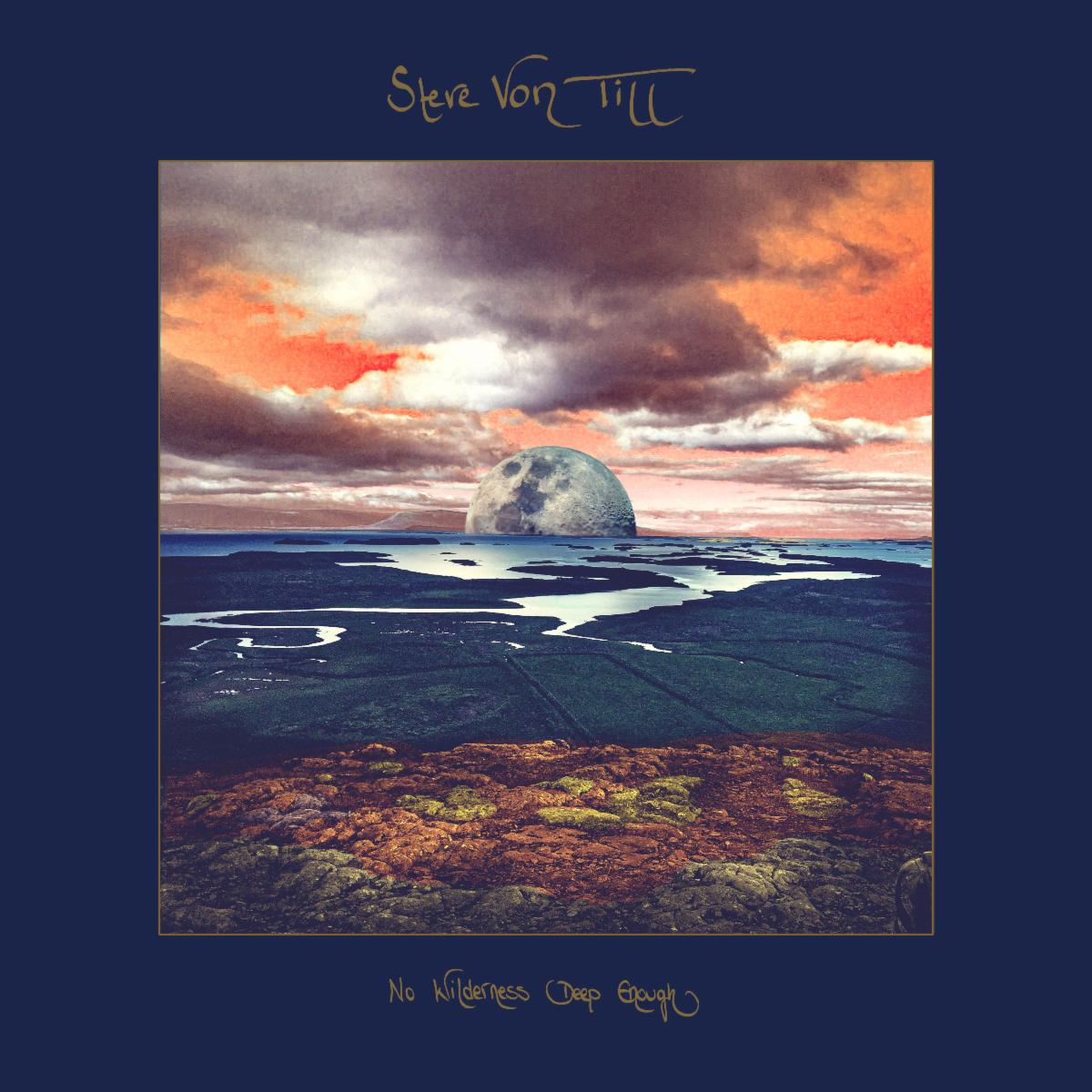 Steve Von Till new album No Wilderness
