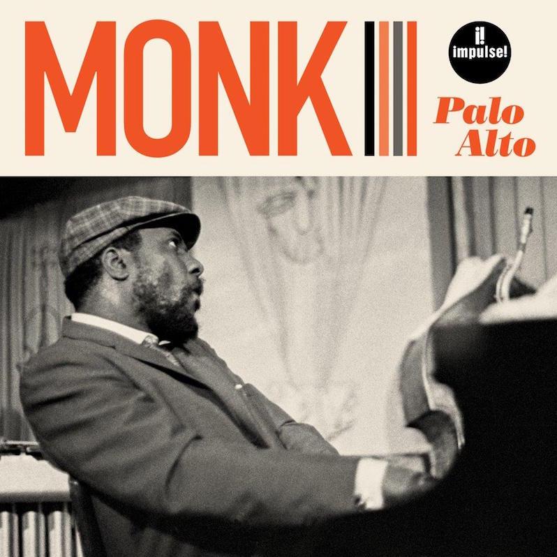 Thelonious Monk unheard live album Palo Alto