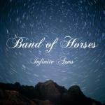 Band of Horses : Infinite Arms