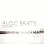 Bloc Party : Silent Alarm