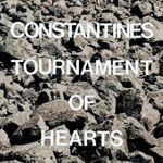 Constantines : Tournament of Hearts