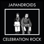 Japandroids : Celebration Rock