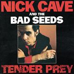 Nick Cave and the Bad Seeds : Tender Prey