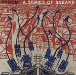 Spoon : A Series of Sneaks