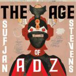 Sufjan Stevens : The Age of Adz