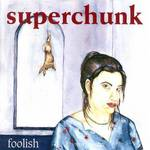 Superchunk : Foolish (reissue)